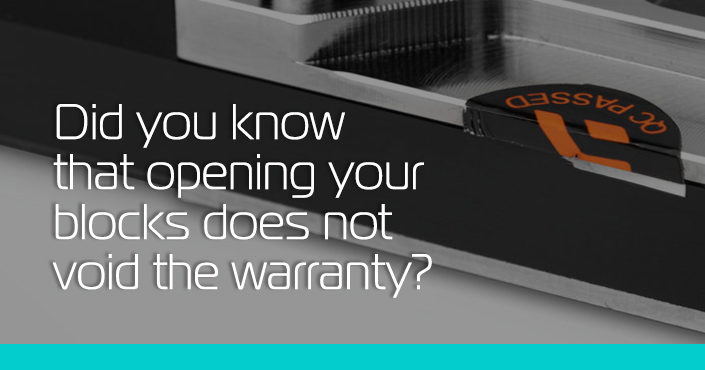 Did you know that you can open your blocks without voiding warranty?